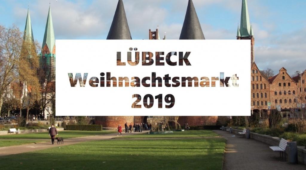 Lübeck Weihnachtsmarkt 2019